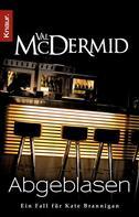 Val McDermid: Abgeblasen ★★★★