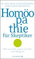 Dr. med. Irene Schlingensiepen: Homöopathie für Skeptiker ★★★★