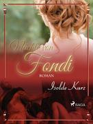 Isolde Kurz: Nächte von Fondi