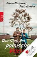 Adam Gusowski: Der Club der polnischen Versager ★★★★