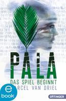 Marcel van Driel: Pala. Das Spiel beginnt ★★★★★