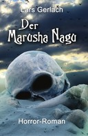 Lars Gerlach: Der Marusha Nagu