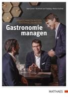 Prof. Dr. Axel Gruner: Gastronomie managen