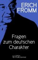 Erich Fromm: Fragen zum deutschen Charakter ★★★★★