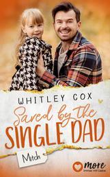 Saved by the Single Dad - Mitch - Deutsche Ausgabe