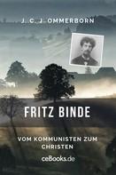 J. C. J Ommerborn: Fritz Binde