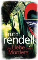 Ruth Rendell: Die Liebe eines Mörders ★★★★