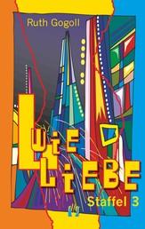 L wie Liebe (Staffel 3)