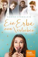 Nadine Stenglein: Ein Erbe zum Verlieben ★★★★