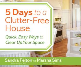 5 Days to a Clutter-Free House (Unabridged)