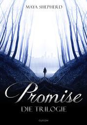 Promise - Die Trilogie