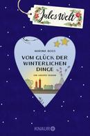 Marina Boos: Jules Welt - Vom Glück der winterlichen Dinge ★★★★
