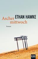 Ethan Hawke: Aschermittwoch ★★★