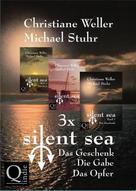 """Christiane Weller / Michael Stuhr: Gesamtausgabe der """"silent sea""""-Trilogie"""