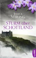 Jessica Stirling: Sturm über Schottland ★★★★