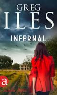 Greg Iles: Infernal