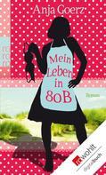 Anja Goerz: Mein Leben in 80 B ★★★★