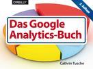 Cathrin Tusche: Das Google Analytics-Buch