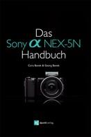 Cora Banek: Das Sony Alpha NEX-5N Handbuch