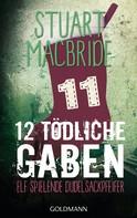 Stuart MacBride: Zwölf tödliche Gaben 11 ★★★★★