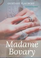 Gustave Flaubert: Madame Bovary