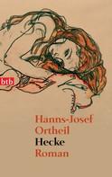 Hanns-Josef Ortheil: Hecke ★★★★