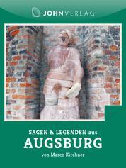 Sagen und Legenden aus Augsburg - Stadtsagen Augsburg