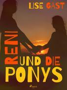 Lise Gast: Reni und die Ponys ★★★★★