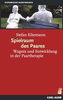 Stefan Eikemann: Spielraum des Paares