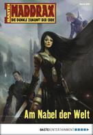 Manfred Weinland: Maddrax - Folge 285