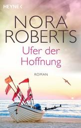 Ufer der Hoffnung - Roman