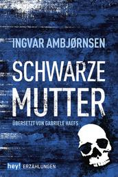 Schwarze Mutter