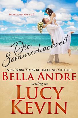 Die Sommerhochzeit (Married in Malibu 2)