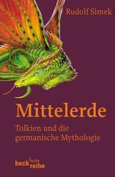 Mittelerde - Tolkien und die germanische Mythologie