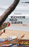 Gerhard Deiss: Rückkehr nach Europa