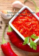 Verena Justfeld: Feierliche Sommer Rezepte für den Thermomix TM5 ★★★