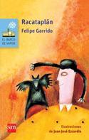 Felipe Garrido: Racataplán ★★★★