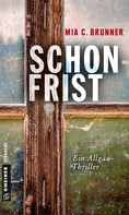 Mia C. Brunner: Schonfrist ★★★★