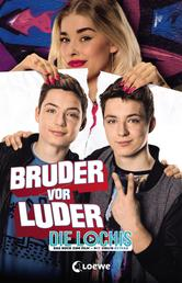 DieLochis - Bruder vor Luder - Das Buch zum Film mit vielen Extras