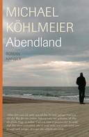 Michael Köhlmeier: Abendland ★★★★
