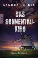 Sandra Lüpkes: Das Sonnentau-Kind ★★★★