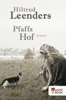 Hiltrud Leenders: Pfaffs Hof ★★★★
