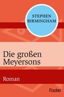 Stephen Birmingham: Die großen Meyersons ★★★★★