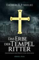 Thomas R. P. Mielke: Das Erbe der Tempelritter ★★★