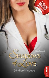Sündige Hingabe - Shadows of Love