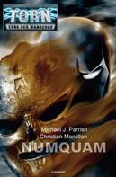 Michael J. Parrish: Torn 60 - Numquam