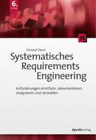 Christof Ebert: Systematisches Requirements Engineering