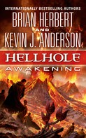 Brian Herbert: Hellhole: Awakening ★★★★★