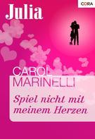 Carol Marinelli: Spiel nicht mit meinem Herzen ★★★★