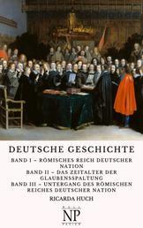 Deutsche Geschichte - In drei Bänden